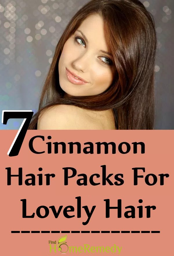 7 Wonderful Cinnamon Hair Packs For Lovely Hair