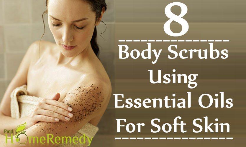 8 Body Scrubs Using Essential Oils For Soft Skin