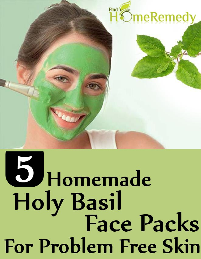 Homemade Holy Basil Face Packs For Problem Free Skin