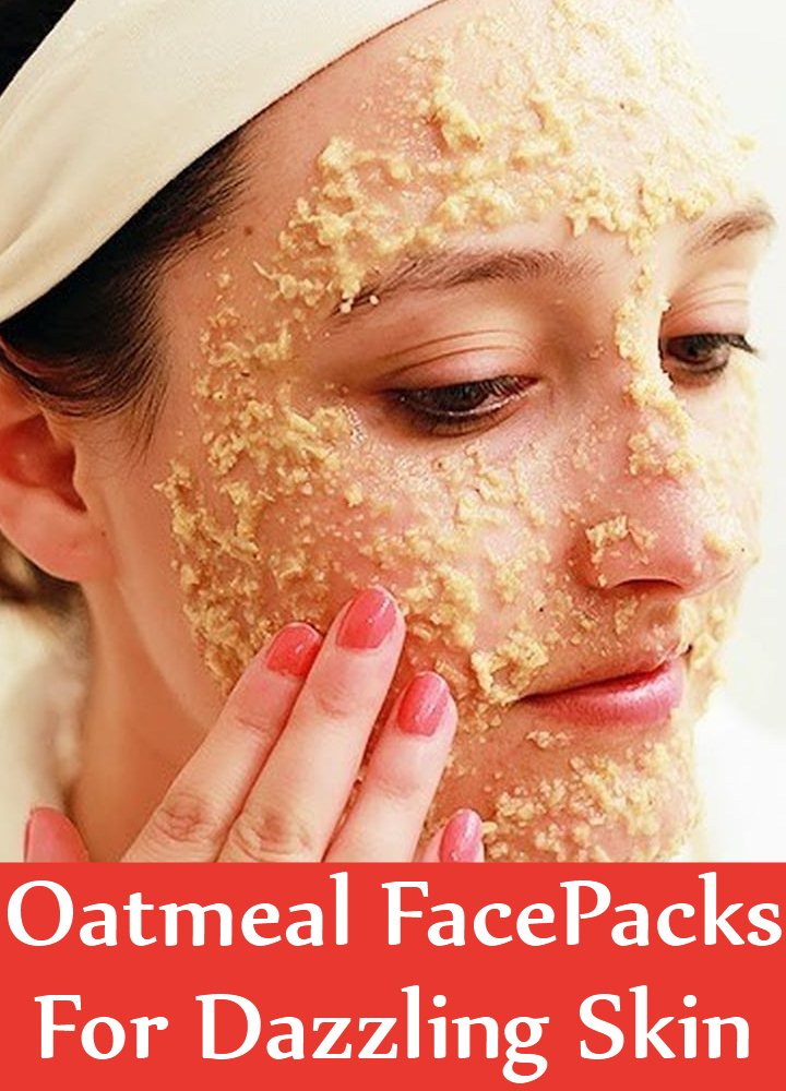 8 Amazing DIY Oatmeal Face Packs For Dazzling Skin