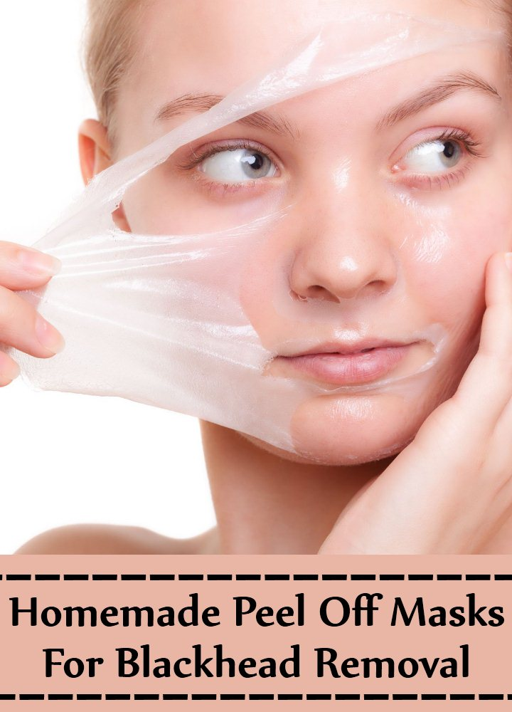 Homemade Peel Off Masks For Blackhead Removal
