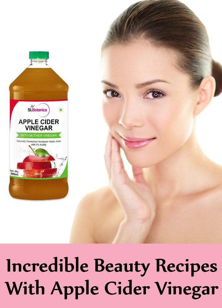 6 Incredible Beauty Recipes With Apple Cider Vinegar
