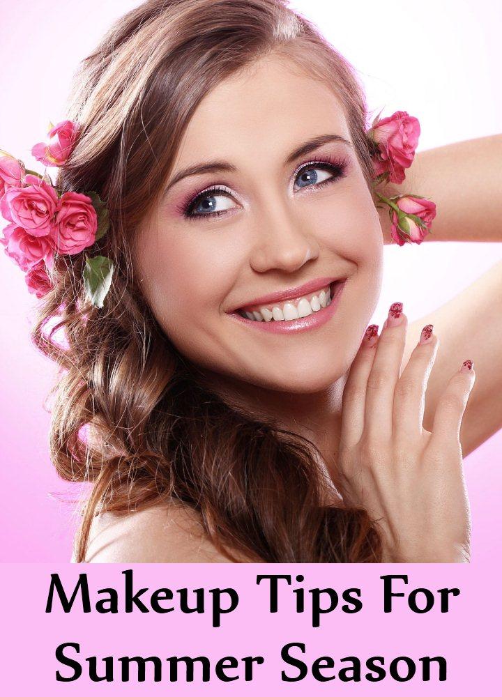 Top 6 Makeup Tips For Summer Season