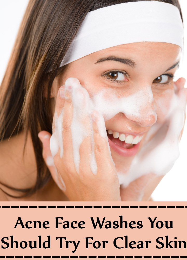 10 Best Acne Face Washes You Should Try For Clear Skin