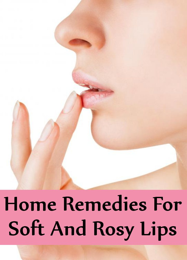 Home Remedies For Soft And Rosy Lips