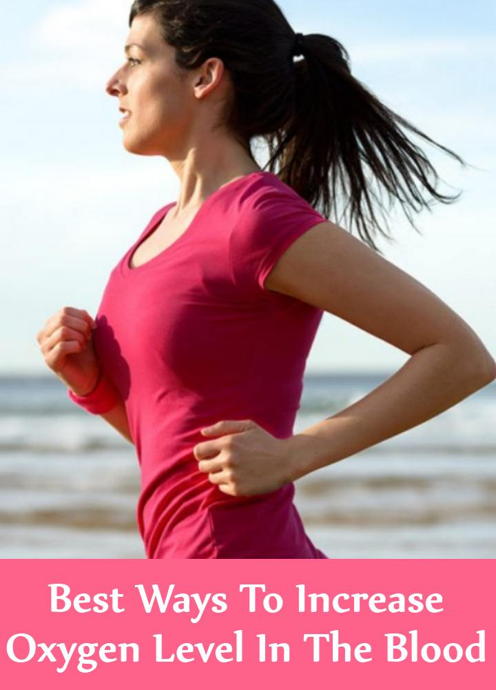 7 Best Ways To Increase Oxygen Level In The Blood