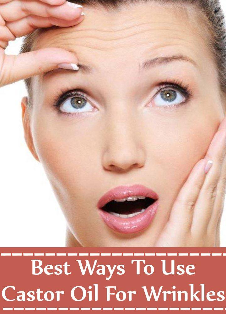 4 Best Ways To Use Castor Oil For Wrinkles