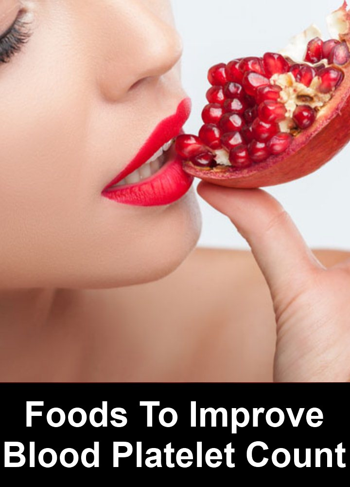 Foods To Improve Blood Platelet Count