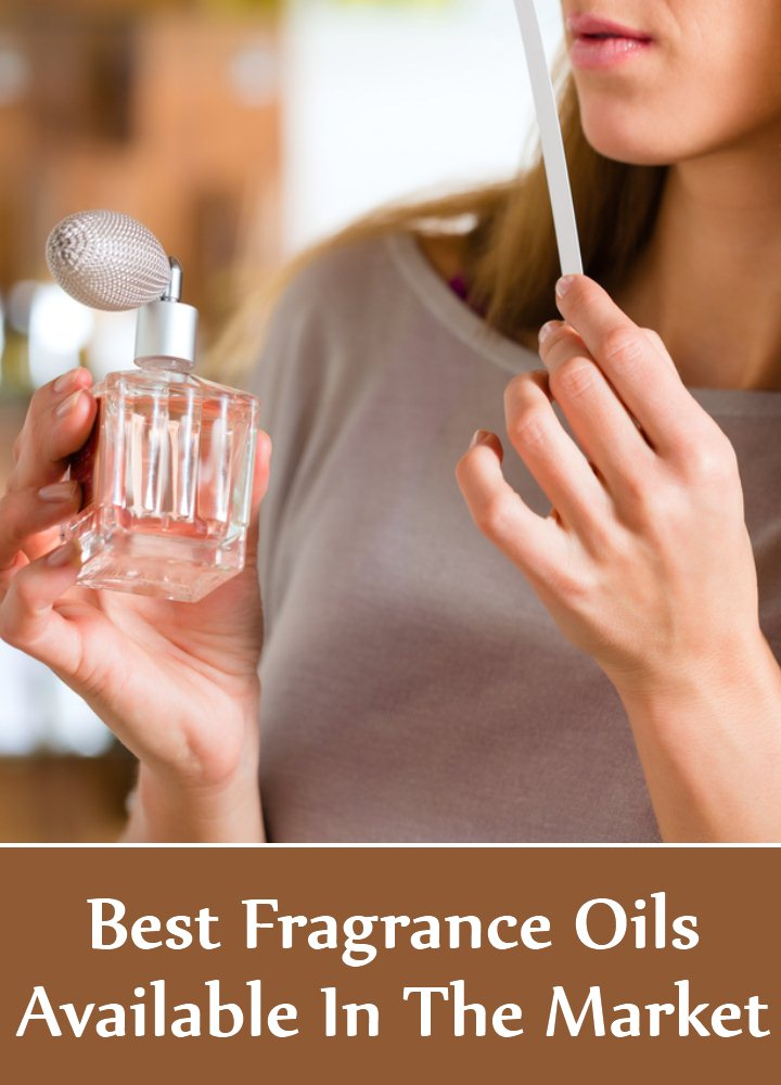 9 Best Fragrance Oils Available In The Market