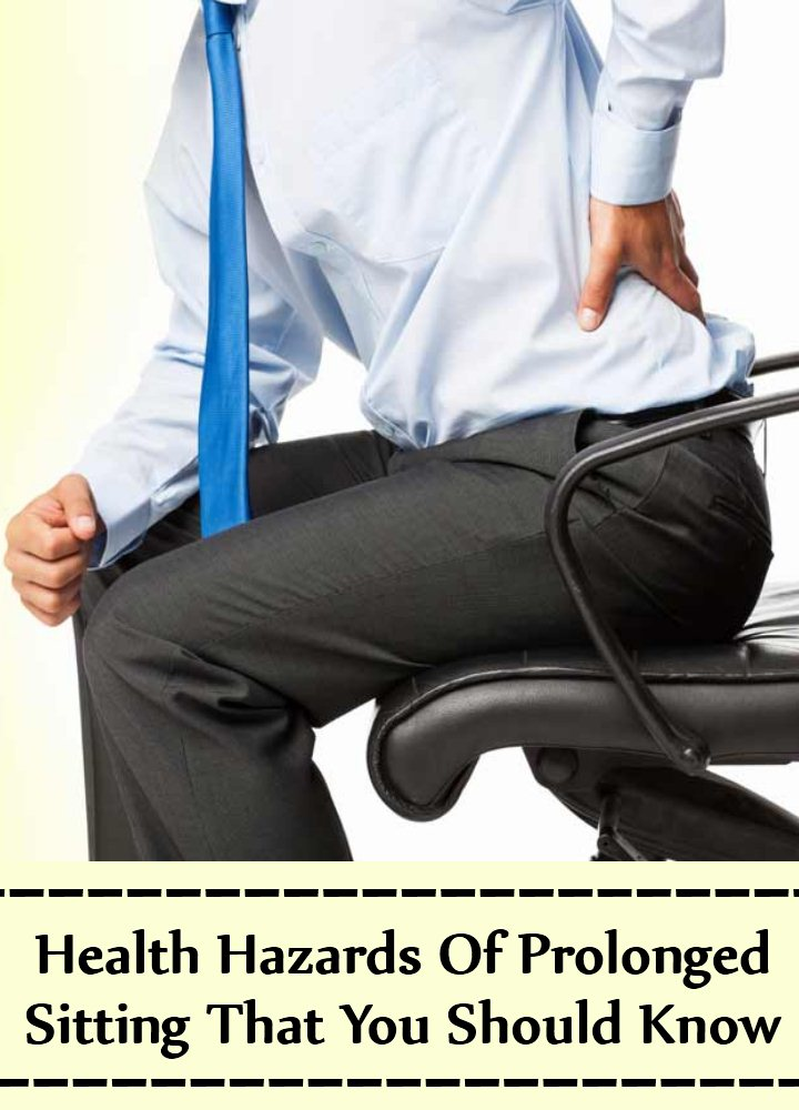 6 Health Hazards Of Prolonged Sitting That You Should Know
