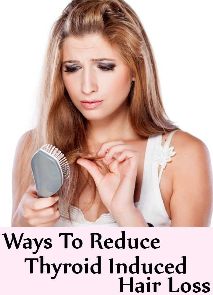 Ways To Reduce Thyroid Induced Hair Loss