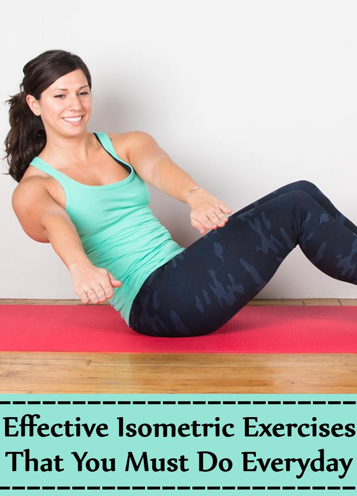 10 Most Effective Isometric Exercises That You Must Do Everyday