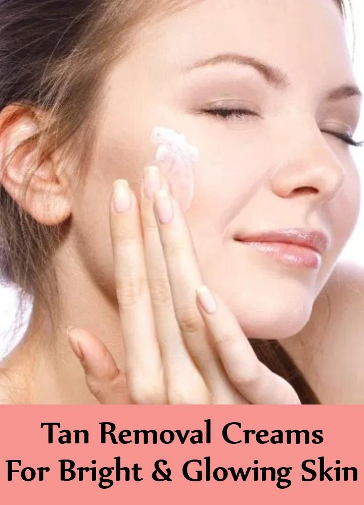 Tan Removal Creams You Should Try