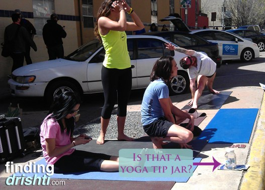 Of course there was yoga on display with tip jar