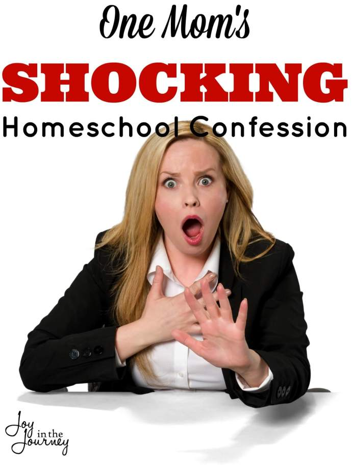 One mom shares your homeschool confession. In a world full of well behaved and scheduled homeschool moms, be prepared, this may shock you!
