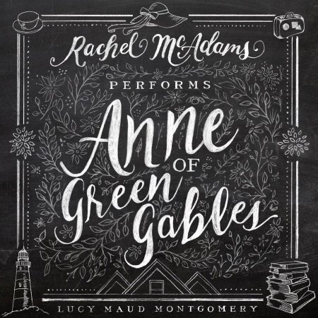 Anne of Green Gables - great audiobooks