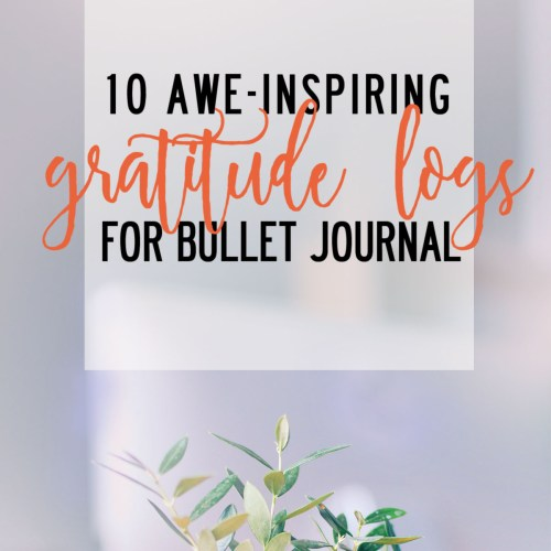 Gratitude Logs for Bullet Journal
