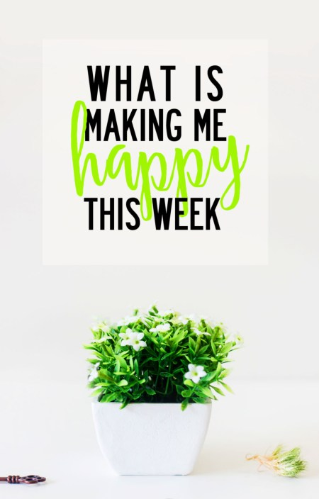 What is making me happy this week - links around the web