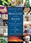 creative ideas for ministry for the aged