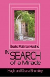 In Search of a Miracle