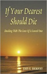 If Your Dearest Should Die: Dealing With The Loss Of A Loved One