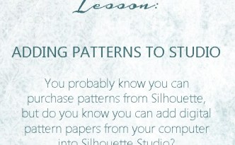 Silhouette Lesson - Adding Patterns to Studio | Finding Time To Create