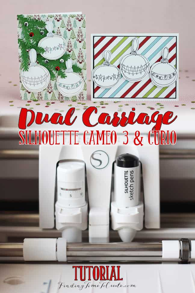 Silhouette Dual Carriage Tutorial by Kelly Wayment | Finding Time To Create