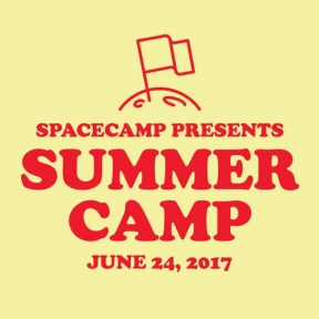 Space Camp presents Summer Camp 2017