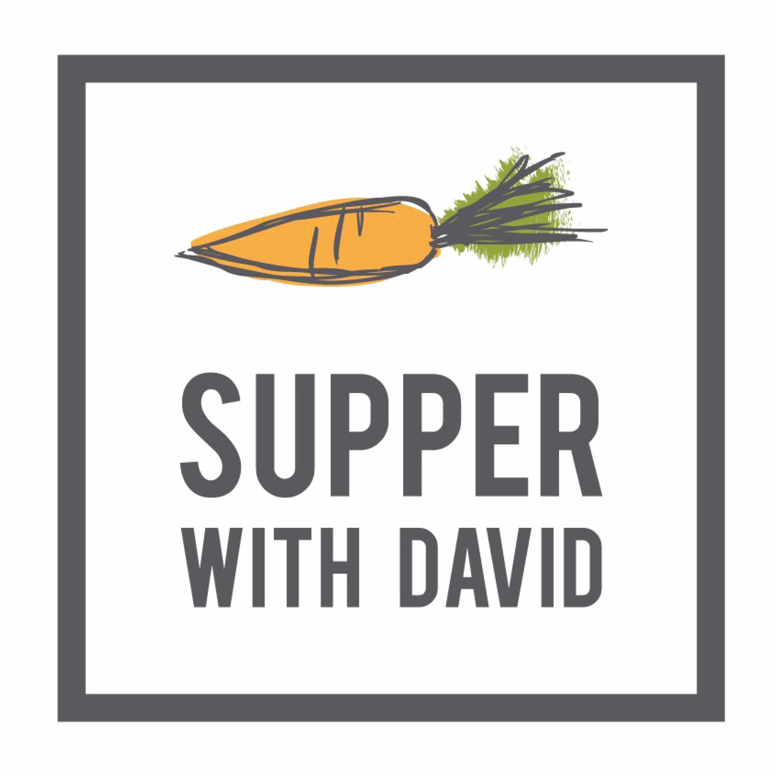 Supper with David