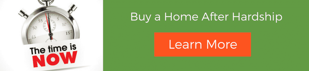 Buy a home after bankruptcy, foreclosure, short sale or DIL