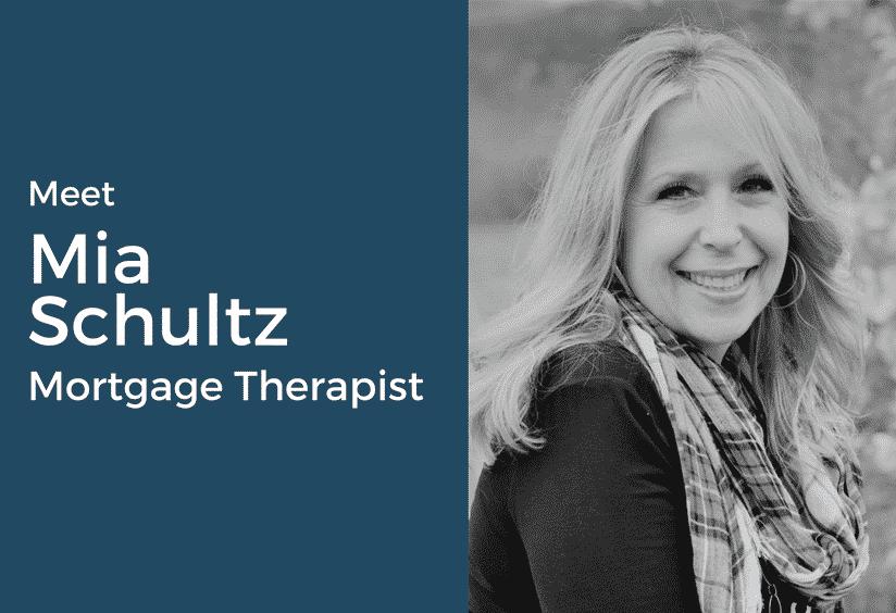 Mia Schultz - Mortgage Therapist