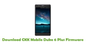Download CKK Mobile Duke 6 Plus Firmware