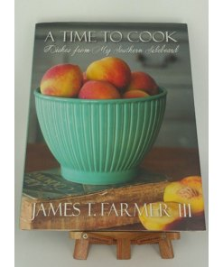 A Time to Cook: Dishes from My Southern Sideboard 9781423631149