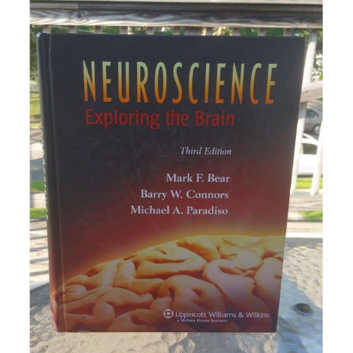 Neuroscience: Exploring the Brain by Connors, Bear & Paradiso 3rd Ed 9780781760034