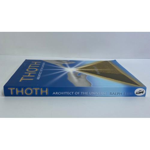 Thoth: architect of the universeby Ralph Ellis 9780953191307