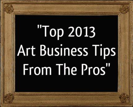 top 2013 art business tips