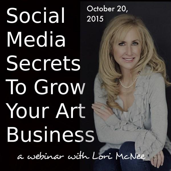 Social Media Secrets To Grow Your Art Business