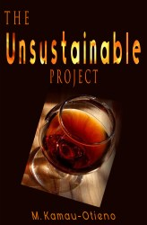 The Unsustainable Project (Short Story)