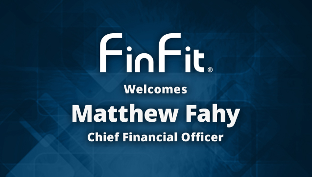 FinFit Announces Appointment of Matthew Fahy as Chief Financial Officer