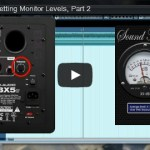Gain Staging: Setting Monitoring Levels, Part 2