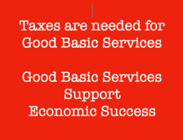 Taxation is Needed for Good Basic Services