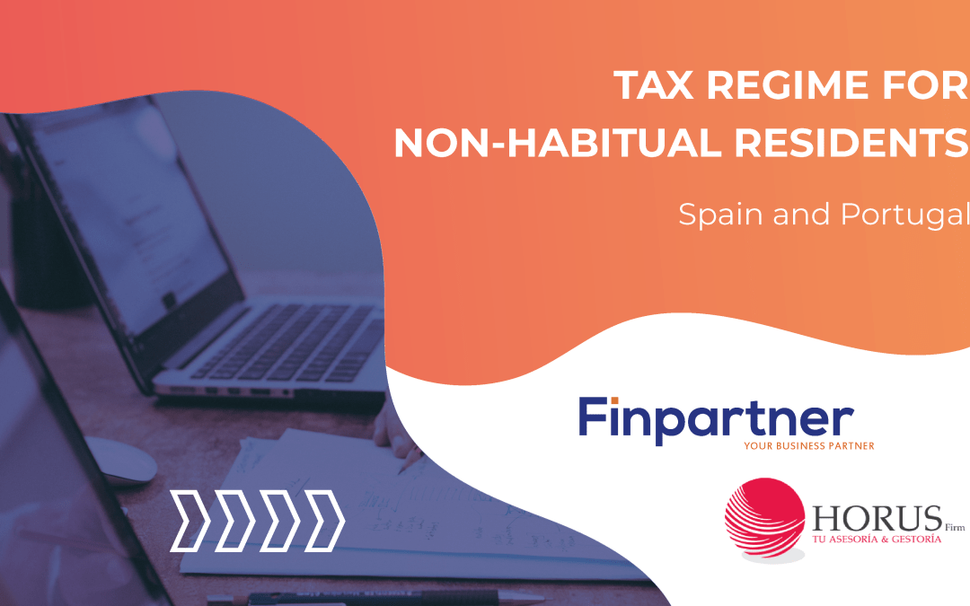 Tax Regime for Non-Habitual Residents – Spain and Portugal