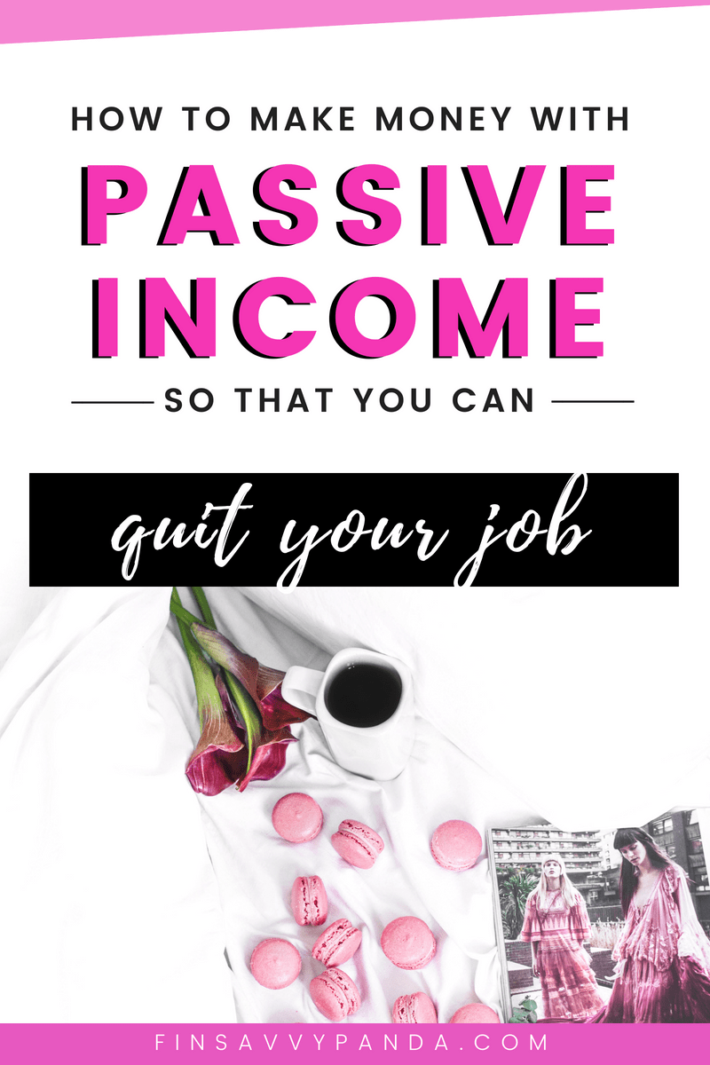 passive income ideas and work from home - Finsavvy Panda