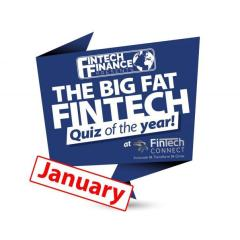The Big Fat Fintech Quiz of the Year: January 2018