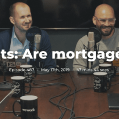 322. Insights: Are mortgages broken?