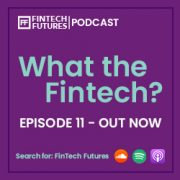 What the Fintech? Episode 11 | Financial inclusivity in Russia