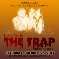 Ladies & The Trap Saturday, October 25th