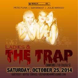 Ladies & The Trap Saturday, October 25th