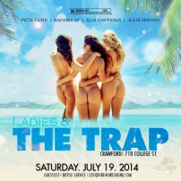 Ladies & The Trap-JULY 19 Crawford