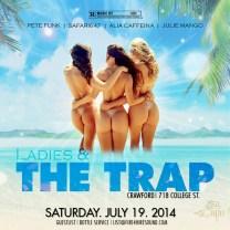 Ladies & The Trap-JULY 19 Crawford